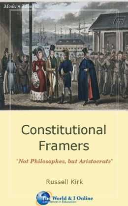 Constitutional Framers: Not Philosophes, but Aristocrats