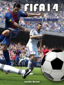 FIFA 14 Cheats & Guidebook
