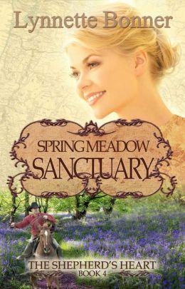 Spring Meadow Sanctuary: The Shepherd's Heart, Book 4
