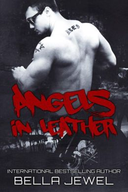 Angels In Leather (Rebels On Bikes, #1)
