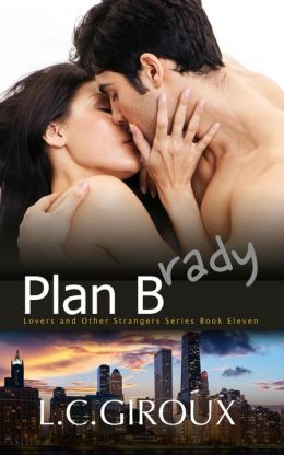 Plan Brady (a friends to lovers contemporary romance)
