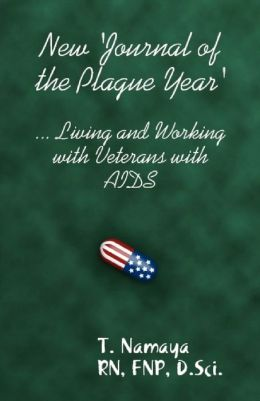 New 'Journal of the Plague Year' - Living and Working with Veterans with AIDS