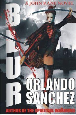 Blur-A John Kane Novel