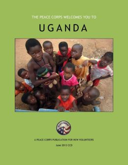 Uganda in Depth: A Peace Corps Publication