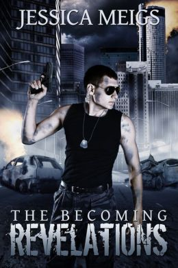 The Becoming: Revelations (The Becoming Book 3)