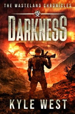 Darkness (The Wasteland Chronicles, #5)