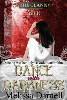 The Clann Series, Adult: Dance with Darkness