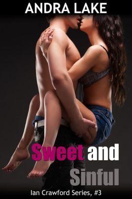 Sweet and Sinful (Ian Crawford Series, #3)