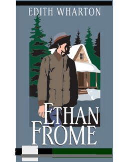 Ethan Frome...Complete Version