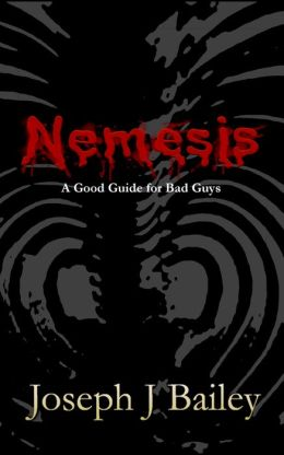 Nemesis - A Good Guide for Bad Guys