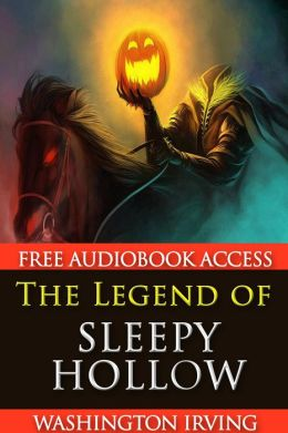The Legend of Sleepy Hollow (with Audiobook Access)