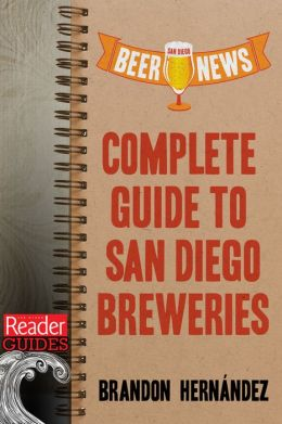 San Diego Beer News-Complete Guide to San Diego Breweries