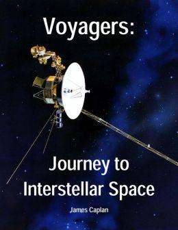 Voyagers: Journey to Interstellar Space