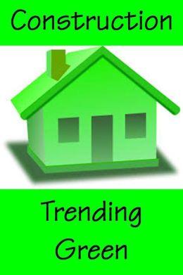Construction Trending Green