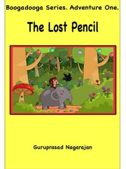 The Lost Pencil (Boogadooga Series, #1)