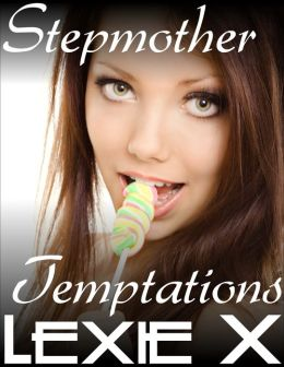 Stepmother Temptations
