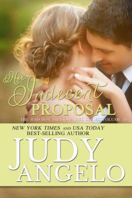 Her Indecent Proposal (The BAD BOY BILLIONAIRES Series, #10)
