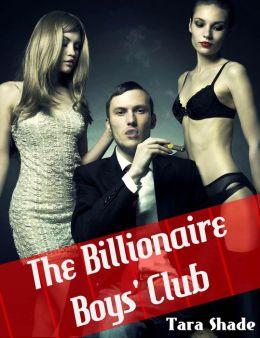Billionaire Boys Club (Billionaire BBW Erotic Romance)