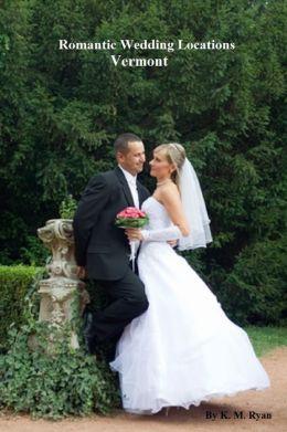Romantic Wedding Locations - Vermont