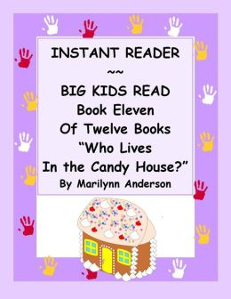 INSTANT READER ~~ Big Kids Read Book Eleven of Twelve Books: