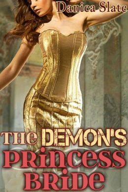The Demon's Princess Bride - A Sensual Fairy Tale