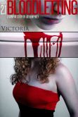 Bloodletting: 2.1 - Victoria