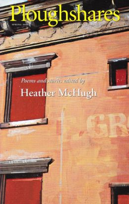 Ploughshares Spring 2001 Guest-Edited by Heather McHugh