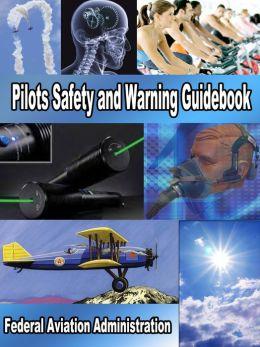Pilots Safety and Warning Guidebook