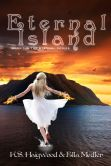 Book Cover Image. Title: Eternal Island, Author: Kristie Haigwood