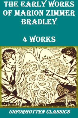 4 Early Works of Marion Zimmer Bradley
