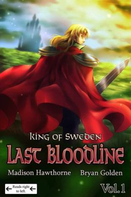 King of Sweden Last Bloodline Vol. 1