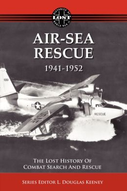 Air-Sea Rescue: 1941-1952