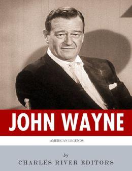 American Legends: The Life of John Wayne