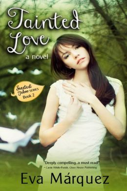 Tainted Love: A Novel