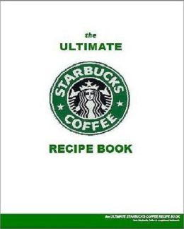 Best Consumer Guides CookBook on Starbucks Coffee Recipes - Gives you step by step instructions for how to make Starbucks Coffee at home.