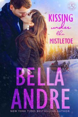 Kissing Under The Mistletoe: The Sullivans (Contemporary Romance)