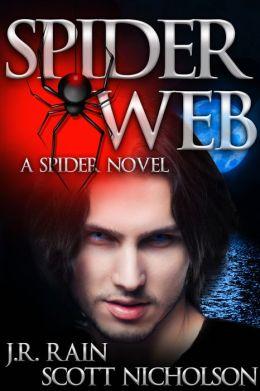 Spider Web: A Vampire Thriller (The Spider Trilogy: Book 2)