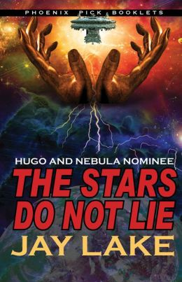 The Stars Do Not Lie (Hugo and Nebula Nominee)