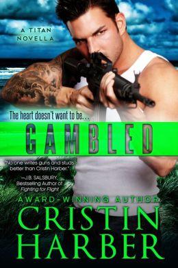 Gambled - A Novella (Titan #4)