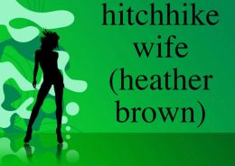 hitchhike wife