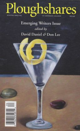 Ploughshares Winter 2003-04 Edited by David Daniel and Don Lee