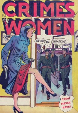 Crimes By Women Number 7 Crime Comic Book