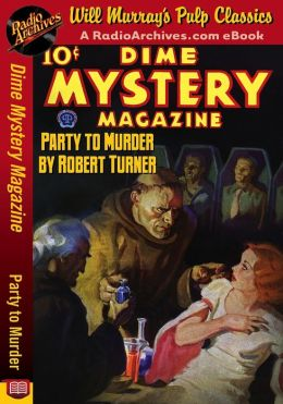 Dime Mystery Magazine Party to Murder
