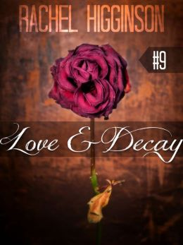 Love and Decay, Episode Nine