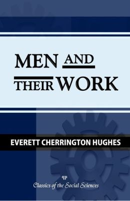 Men and Their Work