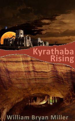 Kyrathaba Rising