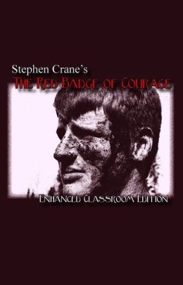 Stephen Crane's The Red Badge of Courage - Enhanced Classroom Edition