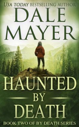 Haunted by Death (Book 2 of By Death Series)