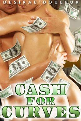 Cash for Curves - A BBW's Big Book of Secrets