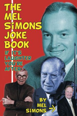 The Mel Simons Joke Book - If It's Laughter You're After